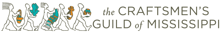 Craftsmen's Guild of Mississippi | Preserve, Promote, Market, Educate, & Encourage Excellence in Regional Crafts